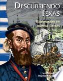 Descubriendo Texas: Exploración en nuevas tierras (Finding Texas:Exploration in New Lands)