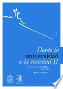 Desde la Universidad a la Sociedad II