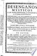 Desengaños místicos a las almas detenidas o engañadas en el camino de la perfección