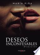 Deseos inconfesables. 2a edición
