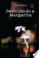 Deshojando a Margarita