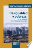 Desigualdad y pobreza en un contexto de crecimiento económico
