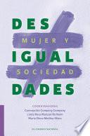 Desigualdades. Mujer y sociedad