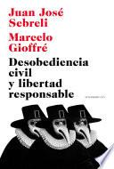 Desobediencia civil y libertad responsable