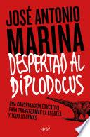 Despertad al diplodocus