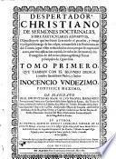 Despertador christiano de sermones doctrinales, sobre particulares assumptos ...