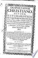 Despertador christiano, divino y eucharistico, de varios sermones de Dios Trino, y Uno