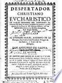Despertador christiano eucharistico de varios sermones del Santissimo Sacramento del Altar ...