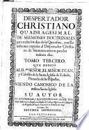 Despertador christiano quadragesimal de sermones doctrinales para todos los dias de la la Quaresma