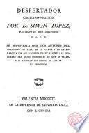 Despertador cristiano-político por D. Simón Lopez, Pbro. del Oratorio