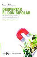 Despertar el don bipolar