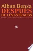 Después de Lévi-Strauss