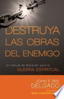Destruya las obras del enemigo