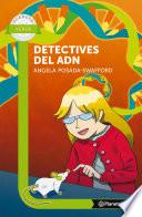 Detectives del ADN - Planeta lecto
