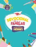 Devocional para familias Pequeños Héroes