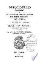 Devocionario sagrado...del Padre putativo de Jesus, y esposo de Maria... S. Joseph