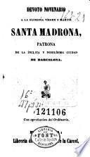 Devoto novenario a la gloriosa vírgen y mártir Santa Madrona, patrona de la ínclita y nobilísima ciudad de Barcelona