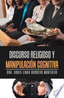 Di$Cur$O Religio$O Y Manipulación Cognitiva