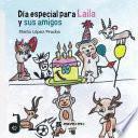 Día especial para Laila y sus amigos