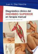 Diagnóstico clínico del miembro superior en terapia manual