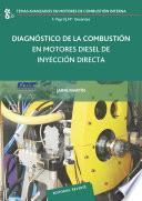 Diagnóstico de la combustión en motores diesel de inyección directa