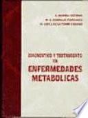 Diagnóstico y tratamiento en enfermedades metabólicas