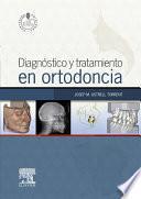 Diagnóstico y tratamiento en ortodoncia + StudentConsult en español
