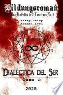 Dialéctica del Ser: Tomo II - Pong