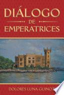 Diálogo De Emperatrices
