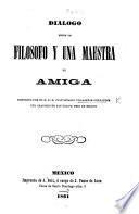 Diálogo entre un Filósofo y una Maestra de Amiga