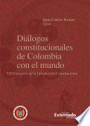 Diálogos constitucionales de Colombia con el mundo