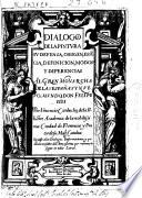 Dialogos de la pintura : su defensa, origen, esse[n]cia, definicion, modos y diferencias ...