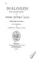 Diálogos de la vida del soldado de Diego Núñez Alba