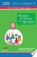 Diálogos Semanales con Jesús, Libro 3