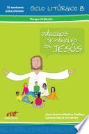 Diálogos Semanales con Jesús, Libro 4