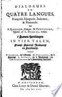 Dialogues en quatre langues, françoise, espagnole, italienne et flamende. Par P. G., ... M. Fernandez, ... L. Donati, ... I. H. Glasemaker