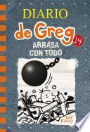 Diario de Greg #14. Arrasa con todo