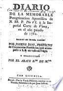 Diario De La Memorable Peregrinacion Apostólica de N. SS. P. Pio VI. à la Imperial Corte de Viena, en el año pasado de 1782