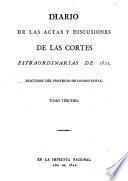 Diario de las actas y discusiones de las Córtes estraordinarias del año de 1821
