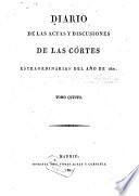 Diario de las actas y discusiones de las Cortes