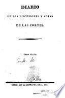 Diario de las discusiones y actas de la Cortes