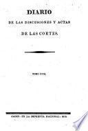 Diario de las discusiones y actas de las Cortes