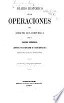 Diario de las operaciones del ejército de la República [of Venezuela] contra la faccion federal, desde el 9 de Enero hasta el 16 de Marzo de 1860. ... Con el plano de la batalla de Cople