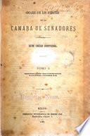 Diario de los debates de la Cámara de Senadores, Decimo Congreso Constitucional