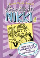 Diario de Nikki #8. Érase una vez una princesa algo desafortunada