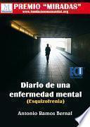 Diario de una enfermedad mental (Esquizofrenia) (3a edición)