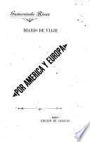 Diario de viaje por América y Europa