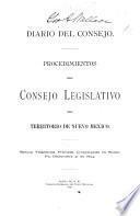 Diario del Consejo del Territorio de N. Mejico : siendo la Primera Sesion de la Primera Asamblea Legislativa Principiada y Tenida en la Ciudad de Santa Fe, Juno 3 de 1851