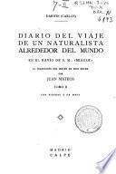 Diario del viaje de un naturalista alrededor del mundo en el navío de S. M. Beagle