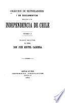 Diario militar del general Don José Miguel Carrera